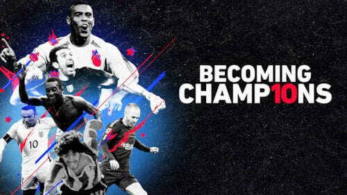 Becoming champions, serie tv